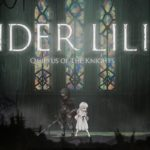 Analisis – Ender Lilies: Quietus of The Knight